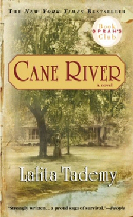 Cane River by Lalita Tademy – Great Historical Fiction/History